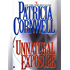 Unnatural Exposure: Scarpetta (Book 8) (Kay Scarpetta)