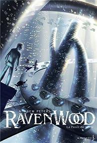 Ravenwood, tome 2 : La Forêt de verre par Andrew Peters