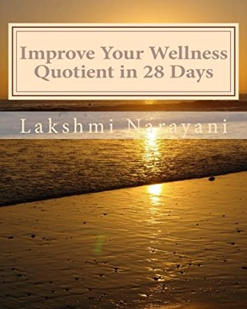 Improve Your Wellness Quotient in 28 Days