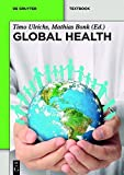 img - for Global Health: Eine Einf hrung in die Globale Gesundheit (De Gruyter Textbook) (German Edition) book / textbook / text book
