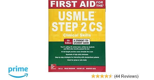 First Aid for the USMLE Step 2 CS, Sixth Edition: Tao Le
