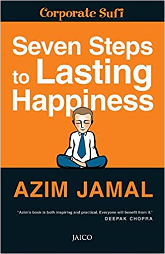 Buy Seven Steps To Lasting Happiness (Corporate Sufi): 1 Book Online At Low  Prices In India | Seven Steps To Lasting Happiness (Corporate Sufi): 1  Reviews ...