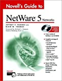 Novell's Guide to NetWare 5 Networks by Hughes, Jeffrey F., Thomas, Blair W. (1999) Hardcover