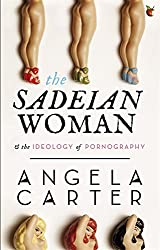 The Sadeian Woman (Virago Modern Classics)