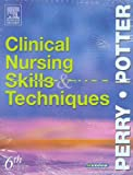 Clinical Nursing Skills and Techniques Text and Checklists Package 9780323031608