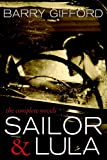 Image of Sailor & Lula: The Complete Novels