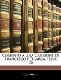 Comento a una Canzione Di Francesco Petrarca, Issue 36, Luigi Marsili, 1145063020