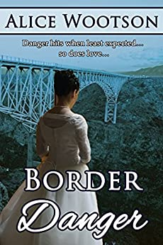 Border Danger by [Wootson, Alice]