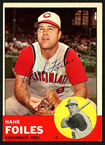 (Hank Foiles Autographed Signed Memorabilia 1963 Topps Card #326 Cincinnati Reds 149804 - Certified Authentic)