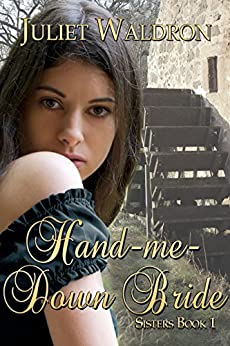 Hand Me Down Bride (Sisters Book 1) (English Edition) de [Waldron, Juliet]