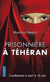 Prisonnière à Téhéran, Nemat, Marina
