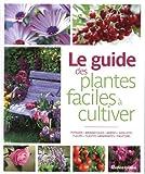 """Afficher """"Le guide des plantes faciles à cultiver"""""""