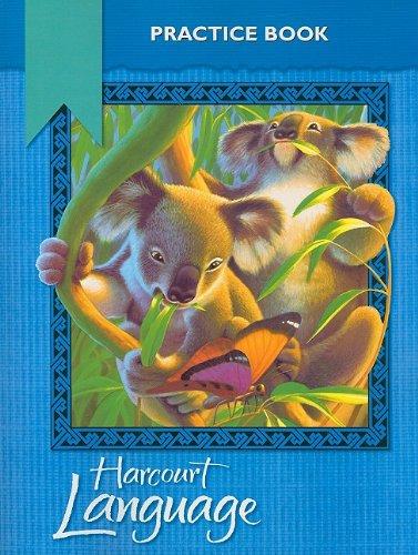 Harcourt School Publishers Language: Practice Workbook Grade 2 by HARCOURT SCHOOL PUBLISHERS