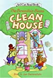 The Berenstain Bears Clean House, Stan Berenstain and Jan Berenstain, 0060583347