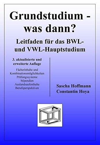 Grundstudium - was dann? Leitfaden für das BWL- und VWL-Hauptstudium Taschenbuch – 15. Juli 2005 Sascha Hoffmann Constantin Hoya PD-Vlg 3930737833