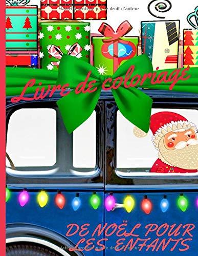 Livre De Coloriage De Noel Pour Les Enfants Livre De Coloriage