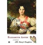 The True Darcy Spirit: A Novel – The Darcy Series #3 | Elizabeth Aston