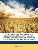 The Life of the Rev Freeborn Garrettson, Nathan Bangs, 1148454136