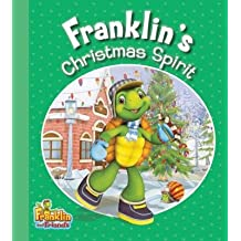 [(Franklin's Christmas Spirit )] [Author: Harry Endrulat] [Dec-2013]