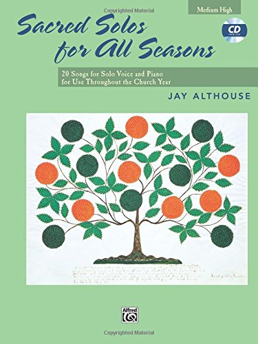 Sacred Solos for All Seasons: Medium High Voice, Book & CD