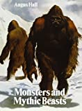 Monsters and Mythic Beasts, Angus Hall, 0385113129