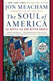 #7: The Soul of America: The Battle for Our Better Angels