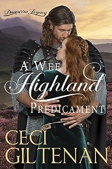 A Wee Highland Predicament: A Duncurra Legacy Novel by [Giltenan, Ceci]