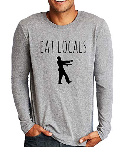 Men's Long Sleeve Funny Zombie Graphic T-Shirt, Eat Locals, Gray - Funny Zombies Long Sleeve