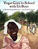 Best Simon & Schuster Books for Young Readers Books About American Histories - Virgie Goes to School with Us Boys Review