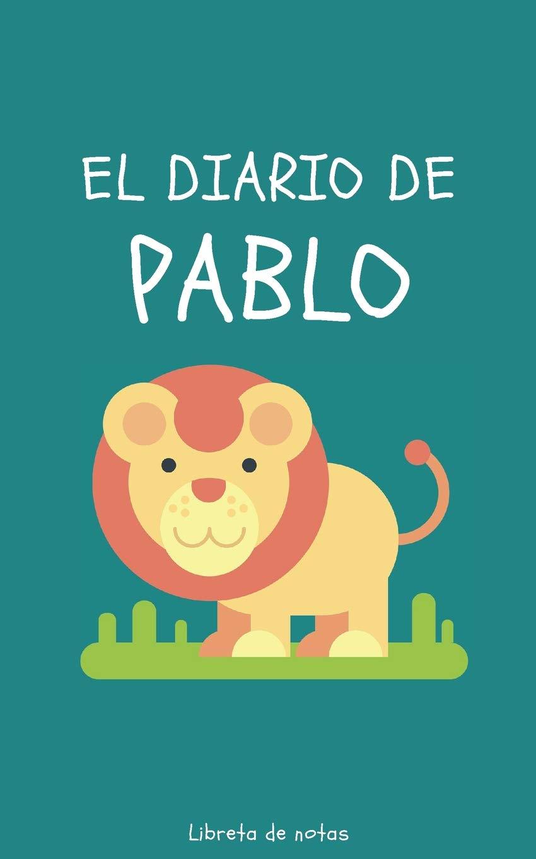 Amazon.com: El Diario de Pablo Libreta de Notas: Cuaderno ...