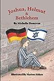 Joshua, Helmut, and Bethlehem, Michelle O. Donovan, 1462058671