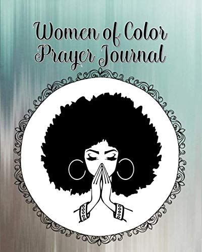 Women of Color Prayer Journal: 60 days of Guided Prompts and Scriptures | Blue Gray | Praying ()