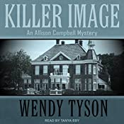 Killer Image: Allison Campbell Mystery Series, Book 1 | Wendy Tyson