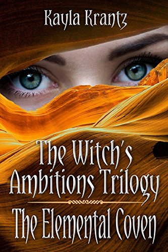 The Elemental Coven (The Witch's Ambitions Trilogy Book 2)