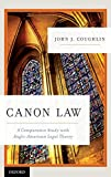 Canon Law: A Comparative Study with Anglo-American Legal Theory