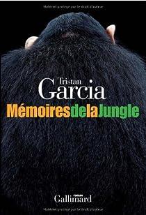 Mémoires de la jungle par Garcia