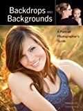 Backdrops and Backgrounds: A Portrait Photographer's Guide by Ryan Klos (2012-10-05)