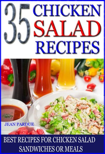 35 Chicken Salad Recipes: Best Recipes for Chicken Salad Sandwiches or Meals