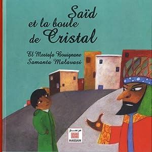 """Afficher """"Said et la boule de cristal"""""""