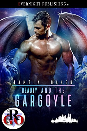 Beauty and the Gargoyle (The Gargoyles of New York Book 2) by [Baker, Tamsin]