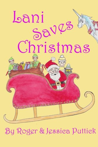 Lani Saves Christmas (The Princess Stories) (Volume 5) pdf epub
