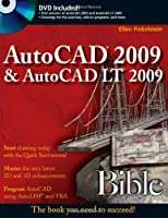 AutoCAD 2009 & AutoCAD LT 2009 Bible (Bible (Wiley))