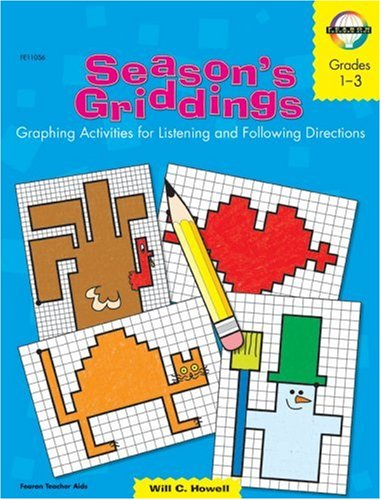 Season's Griddings, Grades 1 to 3: Graphing Activities for Listening and Following - Graphing Frank Schaffer