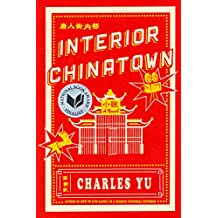 Interior Chinatown: A Novel