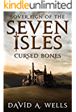Cursed Bones (Sovereign of the Seven Isles Book 5)