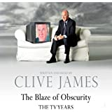 The Blaze of Obscurity