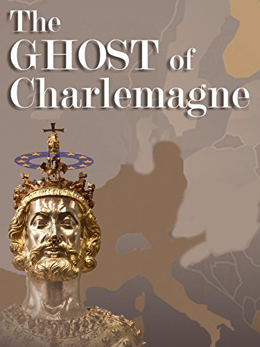 The Ghost of Charlemagne