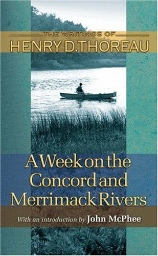 2004 06 Press - A Week on the Concord and Merrimack Rivers (Writings of Henry D. Thoreau) by Henry David Thoreau (2004-06-13)