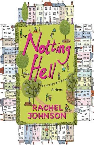 Read Online Notting Hell: A Novel pdf