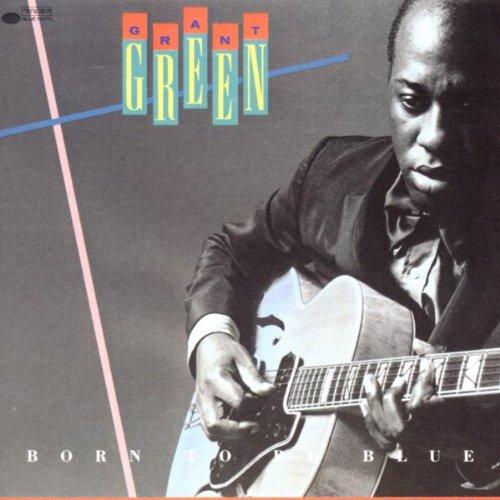 GREEN, GRANT - Born to Be Blue - Amazon.com Music